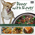 HH4313 Dinner with Rover – Delicious, nutritious meals for you and your dog to share