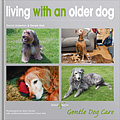 HH4335 Living with an Older Dog – Gentle Dog Care