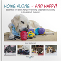 HH4861 Home alone and happy! – Essential life skills for preventing separation anxiety in dogs and puppies