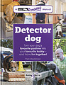 HH4963 Detector dog – A Talking Dogs Scentwork© Manual