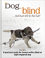 HH5063 My dog is blind – But lives life to the full!