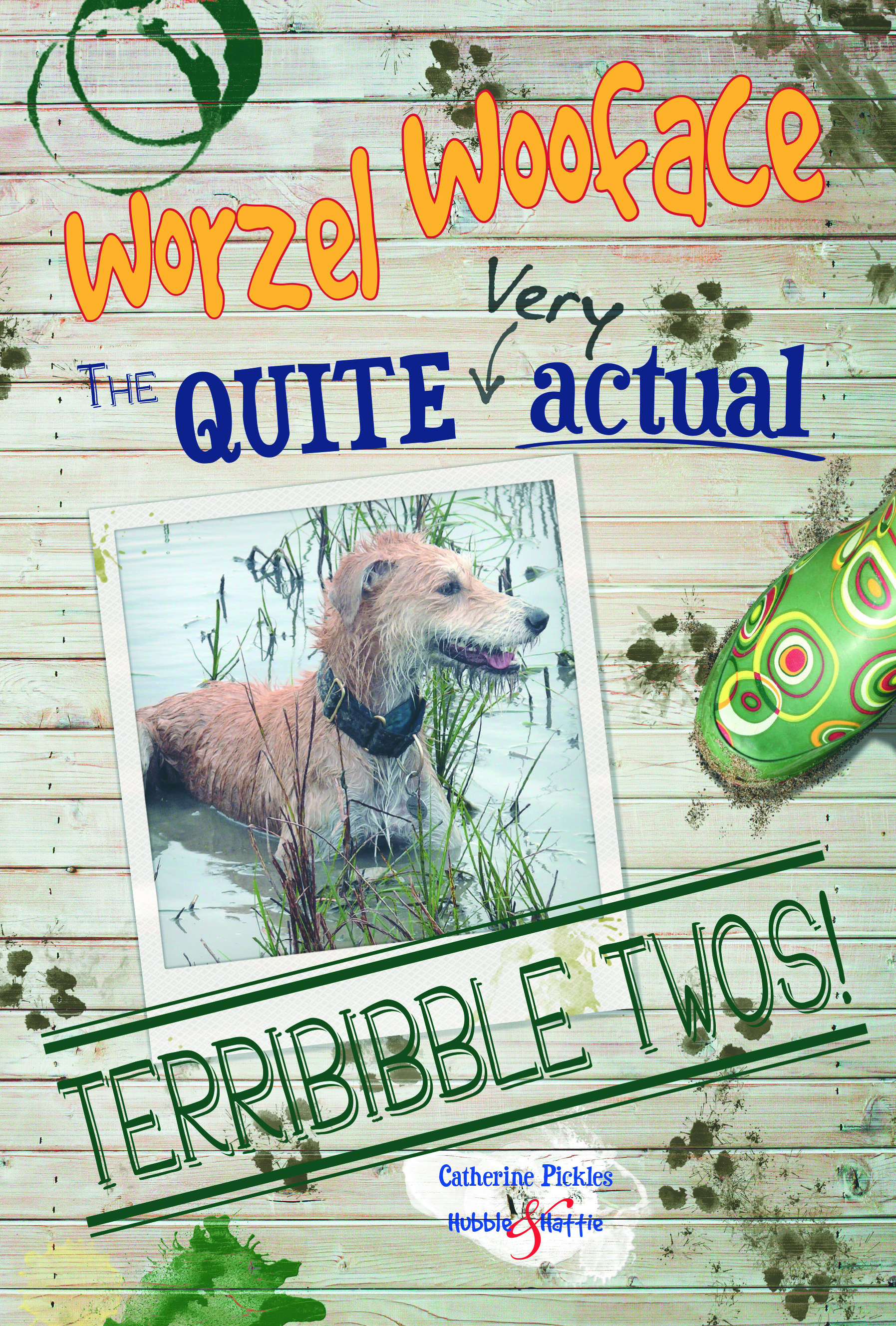 Worzel WoofaceThe quite very actual Terribibble Twos