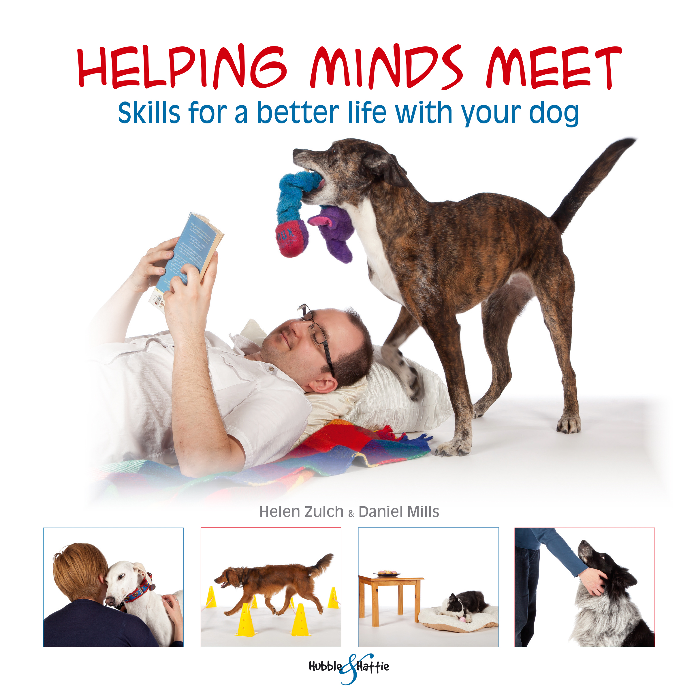 Helping minds meet –Skills for a better life with your dog