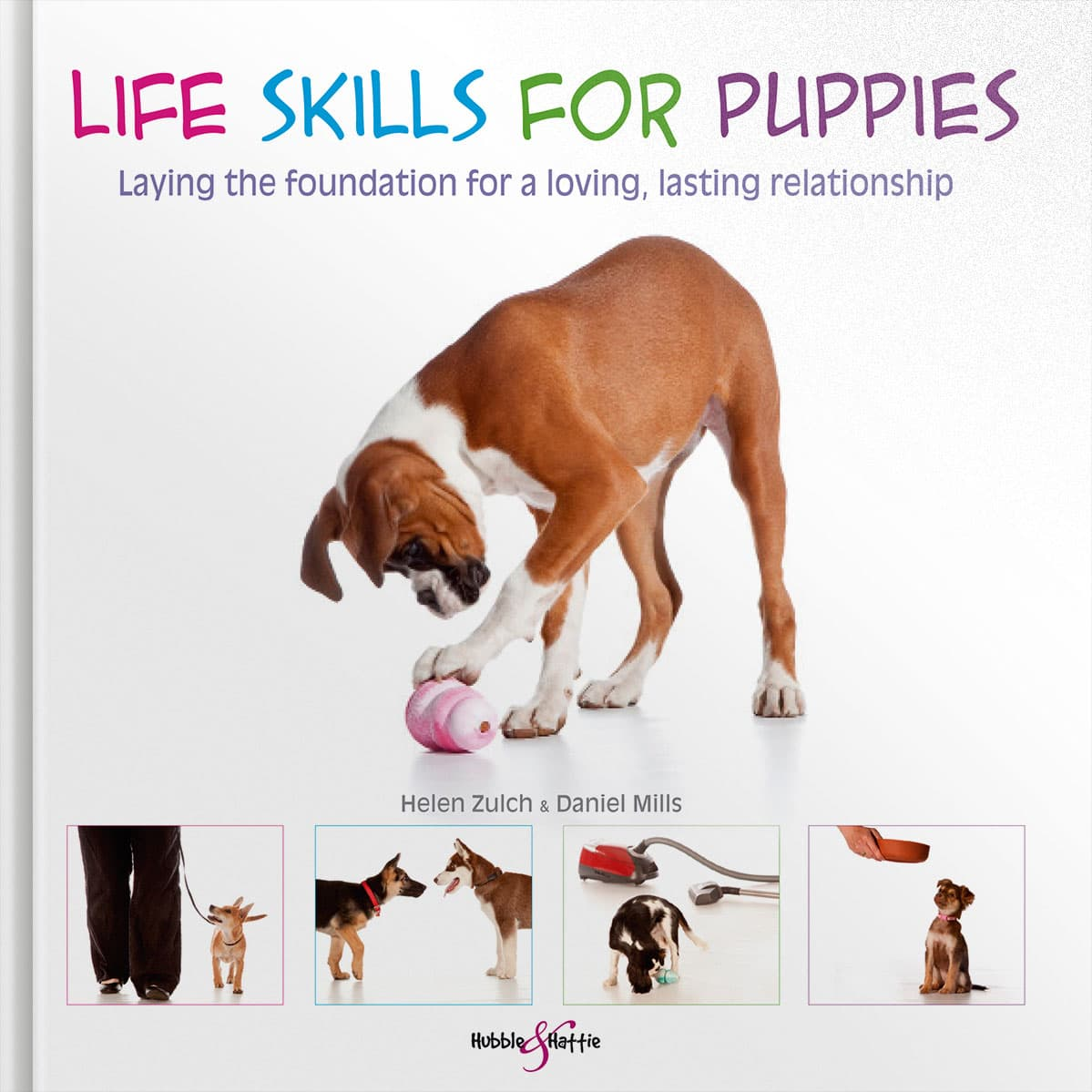 Life skills for puppiesLaying the foundation for a loving, lasting relationship