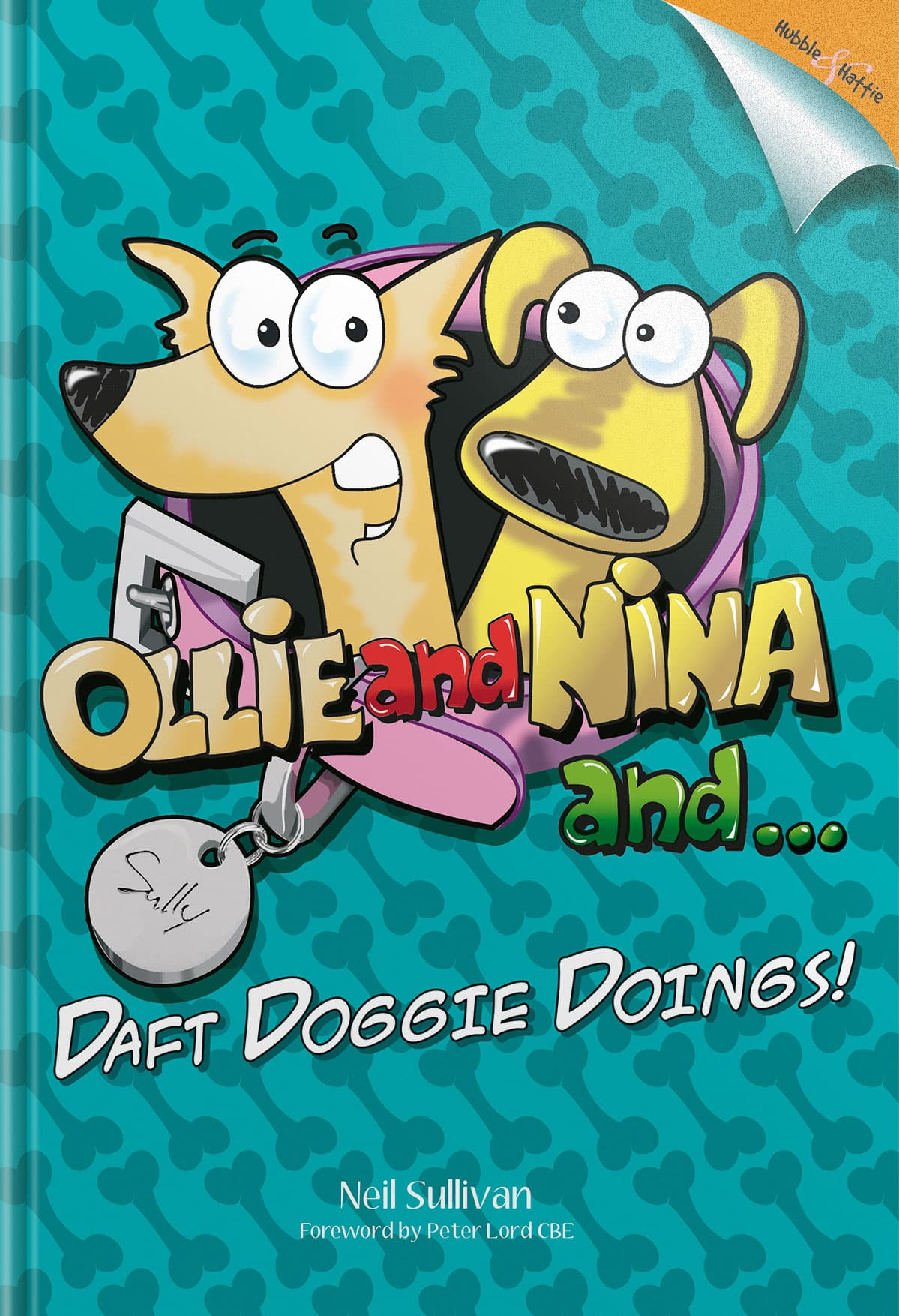 Ollie and Nina and … – … daft doggy doings!