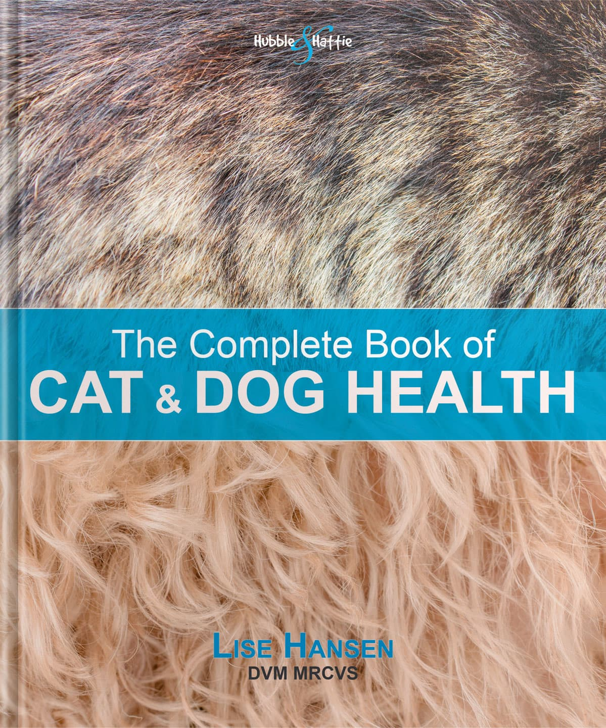The Complete Book of Cat and Dog Health –