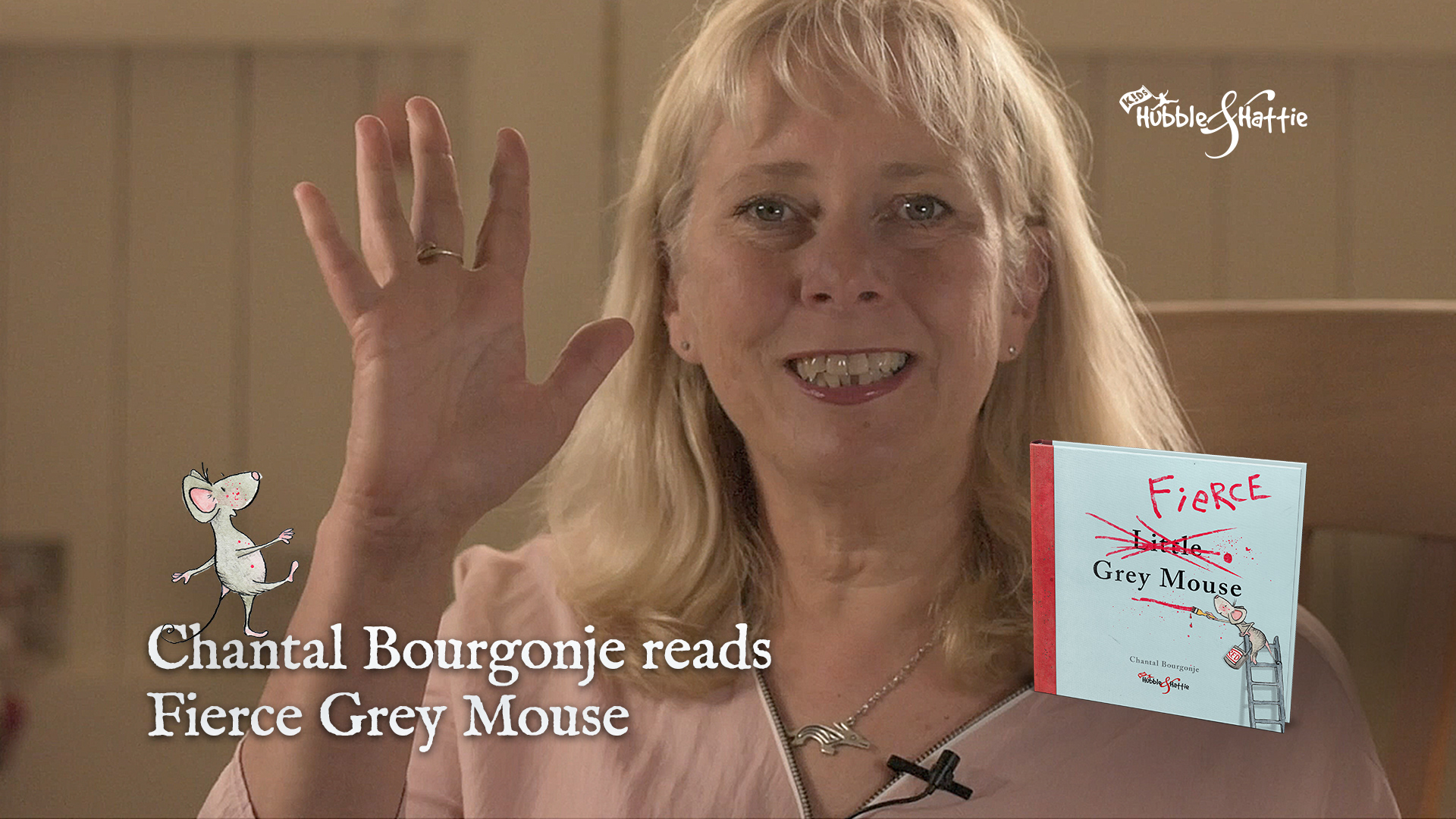 Listen to Chantal Bourgonje read Fierce Grey Mouse