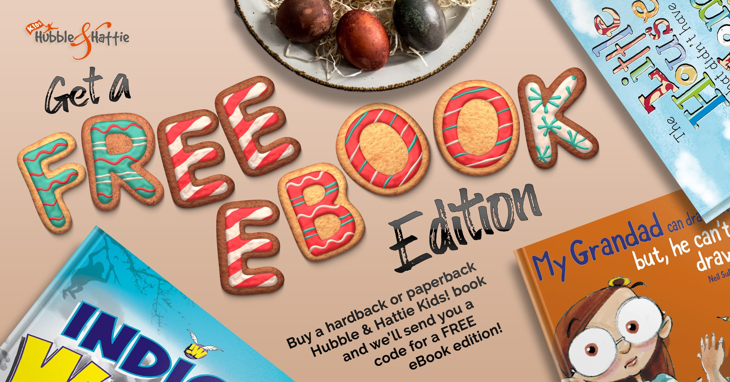 Get a FREE ebook with every Hubble & Hattie Kids! book