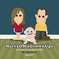 E5056 Harry & His Grownups – A guide to training Parents