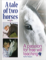 eHH4841 A tale of two horses – A passion for free-will teaching