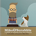 eHH5022 Mike & Scrabble – A guide to training your new human eBook edition
